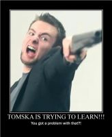 TomSka Motivational by jasongallagher