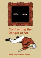 Confronting the Danger of Art by venturus