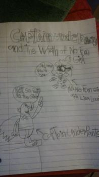 Captain Underpants and The Wrath of  No Fun Girl by crazycartoons5488