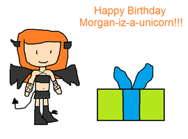 B-Day Gift to Morgan-iz-a-unicorn by Toongirl18