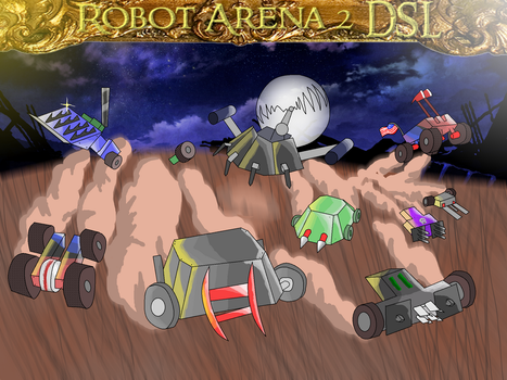 Robot Arena 2 DSL Tribute by MrRevup90
