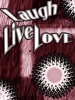 Live Love Laugh by collie-rado