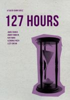 127 HOURS by keenthought
