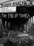 The End Of Things (downloadable series) by UniqueNudes