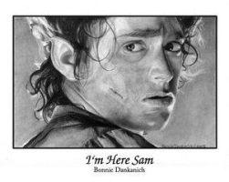 I'm here Sam by bdank by Lord-Of-The-Rings