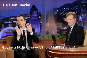 Sheldon On Conan by DrSheldonCooperPhD