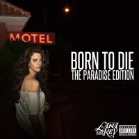 Born To Die: Paradise Edition - Lana Del Rey by traehartcele