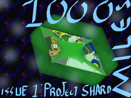 1000 Miles Issue 1 Project Shard by phsycothedark