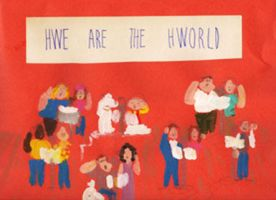 HWE ARE THE HWORLD by Dayarttalent