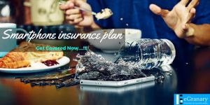 Why do you really need a Smartphone Insurance Plan by eGranary