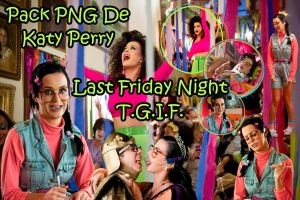 Pack PNG De Katy Perry T.G.I.F. by danperrybluepink