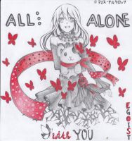All Alone With You-EGOIST, Happy Birthday Chelly!! by Alice-Tertarossa