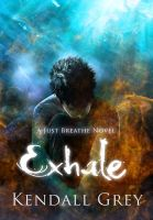 Exhale by Kendall Grey by Phatpuppyart-Studios