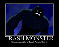 Trash Monster Demotivational by Sephirath21000
