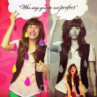 Who says you're not PERFECT. by AmazingObsession