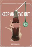 Keep an Eye Out by Gblasiman1