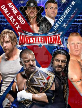 WWE Wrestlemania 32 Poster by SidCena555