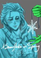 FROZEN AU A Snowflake in Spring by LORELEI-LilyPrincess