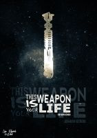 This weapon is your life... by deniroUK