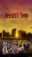 Project Soup - Poster by SilverMoonNightMist