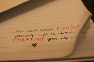 Life isn't about finding yourself.. by Tammy--J