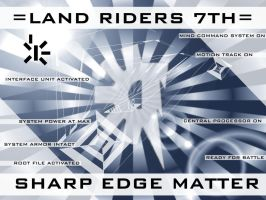 SHARP EDGE MATTER by LandRiders7th