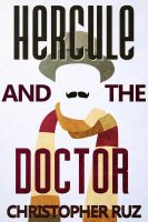 Hercule and the Doctor - eBook cover by ruzkin