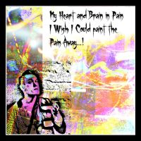 My Heart and Brain in Pain I Wish I could... by MushroomBrain
