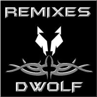 Dwolf Remixes Cover by 1988Wolf