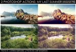 My Last Summer - 2 Photoshop Actions by FashionVictim89