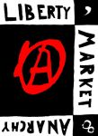 Liberty, Market, Anarchy by AnarchoD