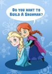 Do you want to build a snowman? by laughinguy