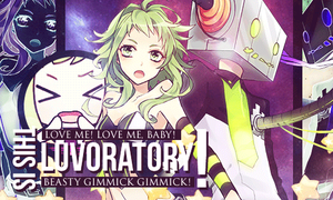 LUVORATORY! [Gumi Ver.] by OhMyPink