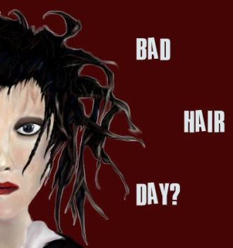 Bad Hair Day? by Xaviere