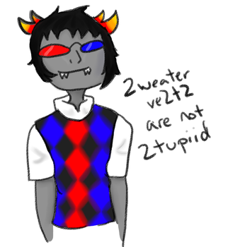 2weater ve2t2 are not 2tupiid by Aliceinacrazyworld