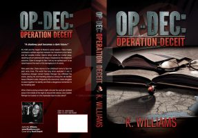 Op-Dec:Operation Deceit by KWilliamsPhoto