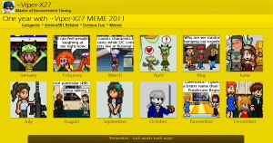 One year with Viper-X27 MEME 2011 by Viper-X27