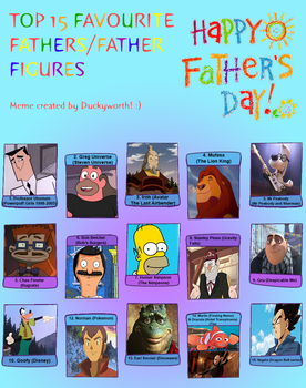 My Top 15 Favourite Fathers/Father Figures by FireMaster92