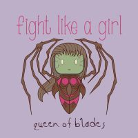 Queen of Blades - Fight Like A Girl by isasaldanha