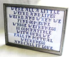 Mutual Weirdness Quote by agorby00