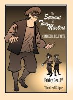 Servant of Two Masters Poster by Pyrosity