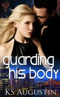 Guarding his Body by LynTaylor