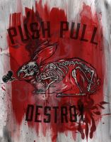 Push Pull Destroy by manfishinc