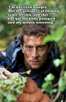 Bear Grylls Born Shit Eater by bulletreaper117