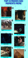 My Top 10 Saddest Movie Moments .SPOILERS. by FlyingPrincess