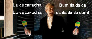 Doctor Who La Cucaracha by TimeLordParadox