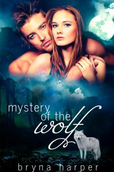 Book Cover - Mystery of the Wolf by BrynaHarper