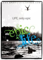 an epic life poster by FL1P51D3