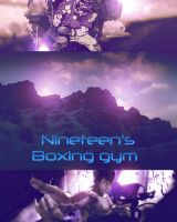 Nineteen's Boxing Gym by werewolf85