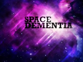 Space Dementia by T-2-M
